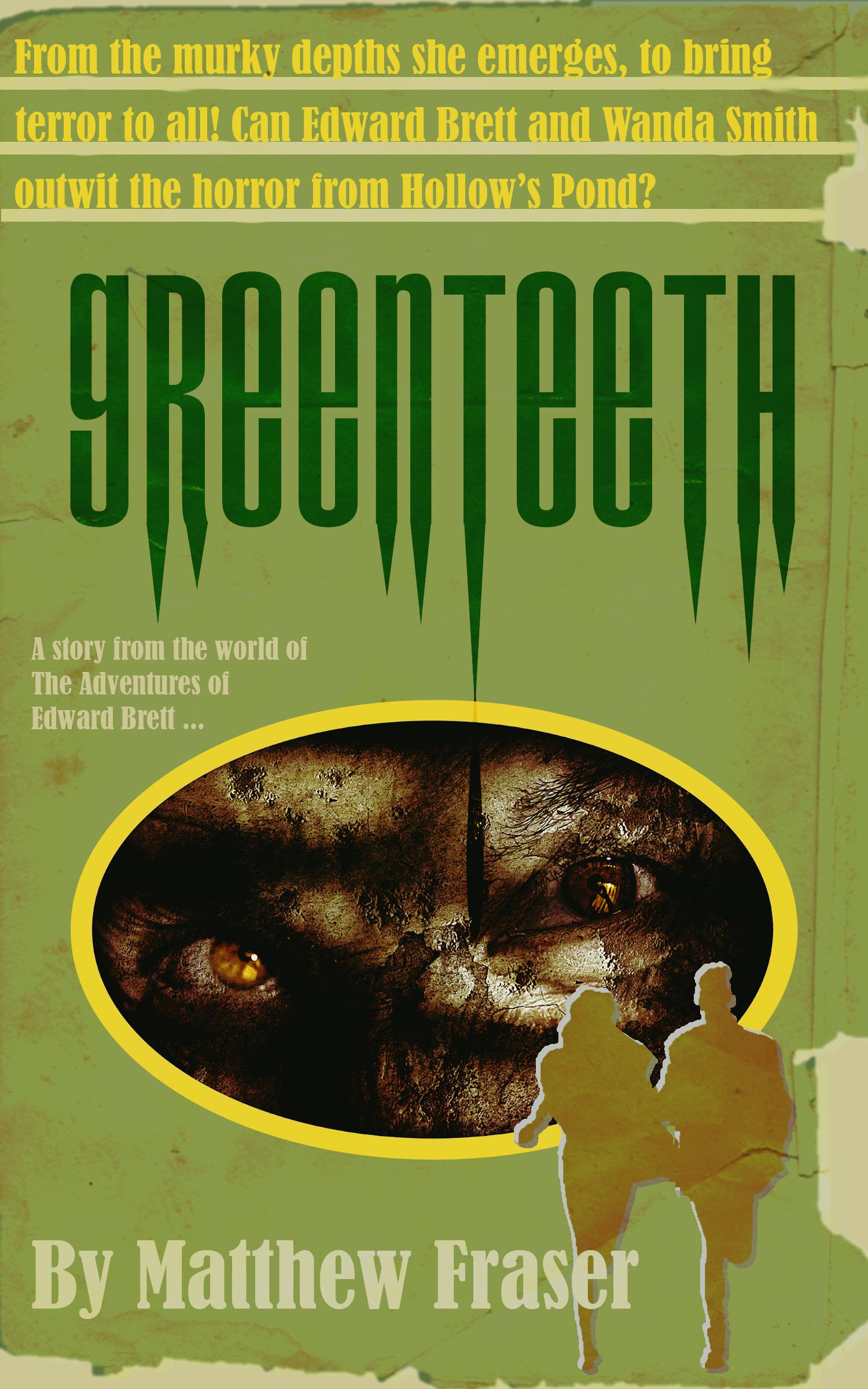 Greenteeth The Adventures of Edward Brett Free at Kobo
