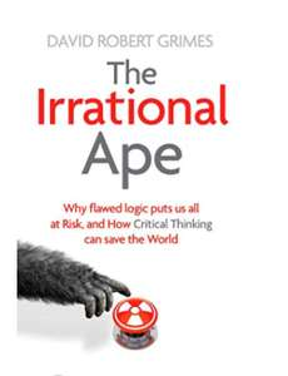 The Irrational Ape - Robert David Grimes. Kindle Edition - Now 99p @ Amazon