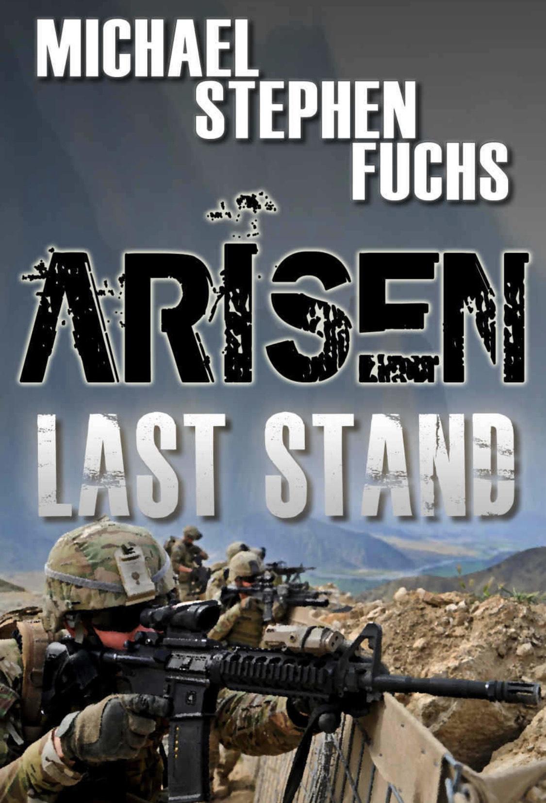 Arisen Last Stand (Michael Stephen Fuchs) - ebook free on Amazon