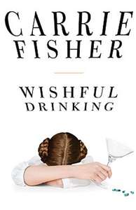 Wishful Drinking - Carrie Fisher. Kindle Edition - Now 99p @ Amazon