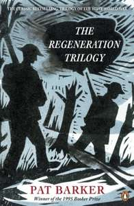 The Regeneration Trilogy (Kindle Edition) by Pat Barker £1.99 Amazon