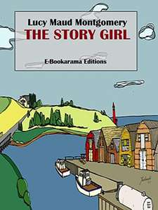 The Story Girl by Lucy Maud Montgomery - Kindle Edition Free @ Amazon