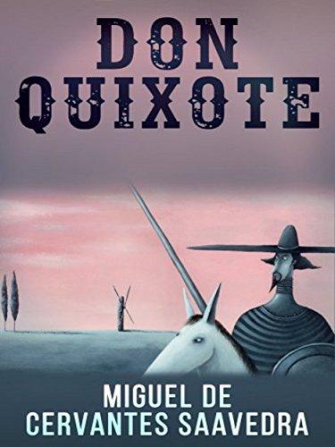 Don Quixote by Cervantes. Kindle Edition FREE at Amazon