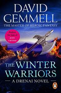 The Winter Warriors, David Gemmell, Kindle edition 99p on Amazon