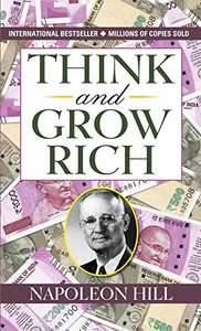 Think and Grow Rich by Napoleon Hill - Kindle Edition now Free @ Amazon