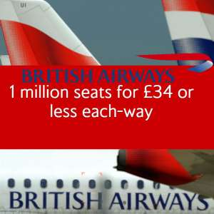 1 million seats to Europe for £34 or less each-way - E.g £23 to Dublin @ British Airways