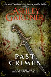 Past Crimes: A Compendium of Historical Mysteries Free Kindle Book at Amazon