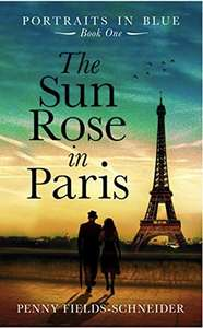 The Sun Rose in Paris - Free ebook at Amazon Kindle