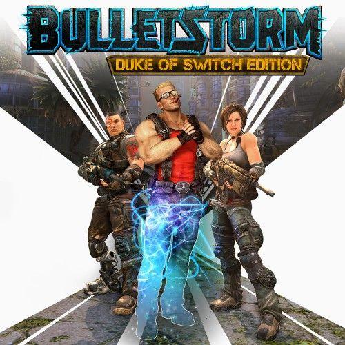 Bulletstorm Duke of Switch £6.24 / Duke Nukem 3d £3.99 / R-Type Dimensions EX £6.74 @ Nintendo eShop