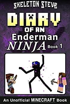 Free Minecraft kindle book - Diary of an Enderman Ninja by Skeleton Steve