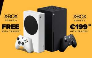 Trade and Save Xbox One consoles and get a Series S (from free) or Series X (from 199 Euros) @ GameStop Ireland