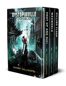 The Dystopiaville Omnibus by Mark Gillespie FREE on Kindle @ Amazon