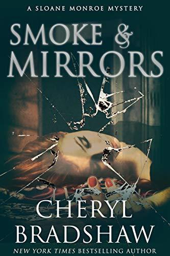 Murder Mystery: Smoke & Mirrors by Cheryl Bradshaw: Kindle Edition Free @ Amazon