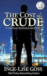 Crime Thriller: The Cost Of Crude by Inge-Lise Goss: Kindle Edition Free @ Amazon