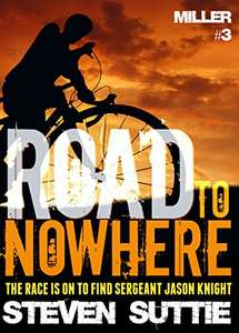 Excellent Thriller - Road To Nowhere : DCI Miller 3: An absolutely unputdownable psychological thriller Kindle Edition - Free @ Amazon