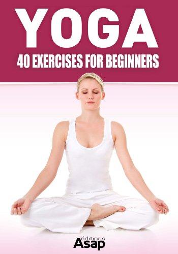 2 Yoga Books - Yoga: 40 Exercises for Beginners Kindle Edition + Yoga: An Introduction to Yoga Kindle Edition - Both Free @ Amazon