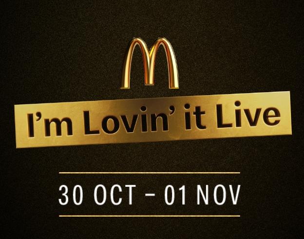 "FREE Access To McDonald's ""I'm Lovin' It Live"" Concert Via App (30th October - 1st November)"