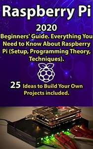 Raspberry Pi: 2020 Beginners' Guide - Kindle Edition now Free @ Amazon