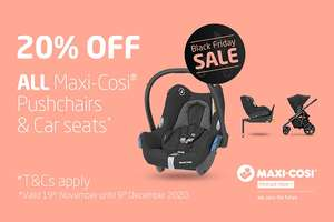 Early Black Friday Deal - 20% OFF All Maxi Cosi Car Seats, Pushchairs and Accessories @ Samuel Johnson