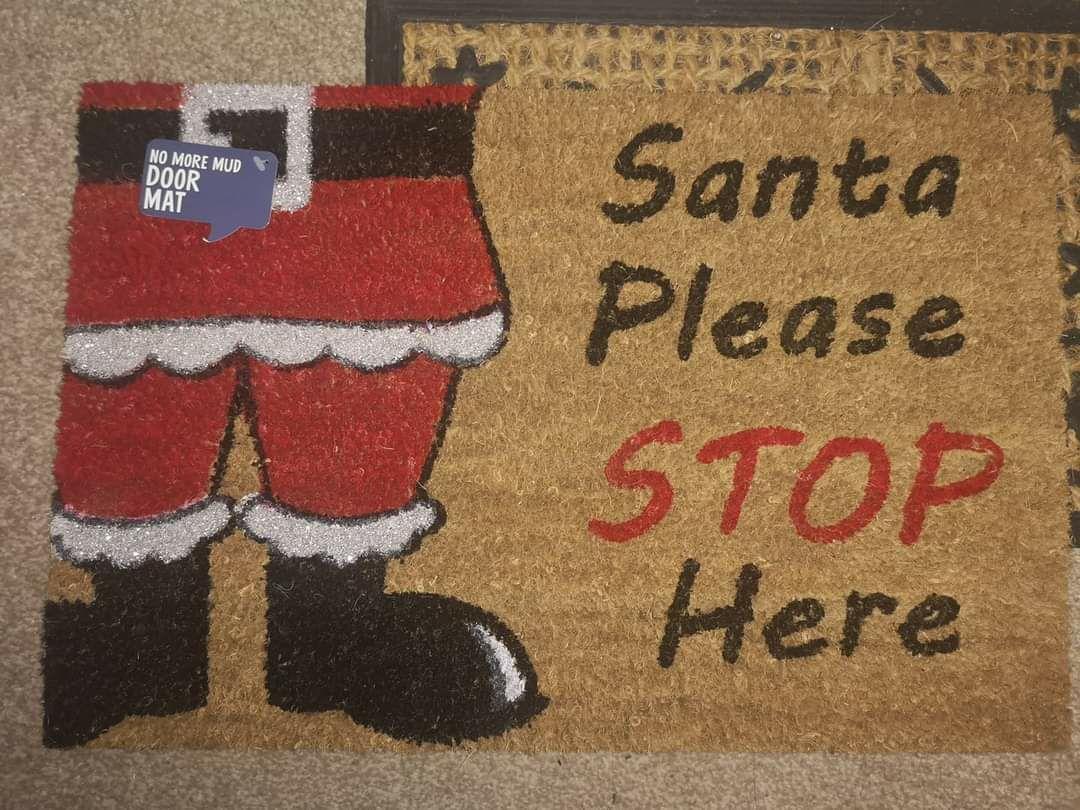 """Santa Please Stop Here!' Door Mat is £1 @ Poundland Manchester INSTORE!"