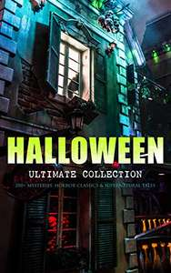 HALLOWEEN Ultimate Collection: 200+ Mysteries, Horror Classics & Supernatural Tales - Free @ Amazon