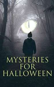 Mysteries for Halloween: 60+ Occult & Supernatural Cases, Ghost Stories and Murder Mysteries Kindle Edition - Free @ Amazon