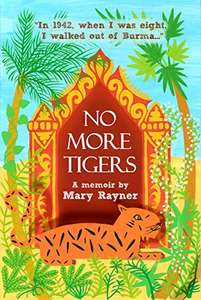 FREE Kindle book: No More Tigers: The heartbreaking true story of a family torn apart by WW2 @ Amazon