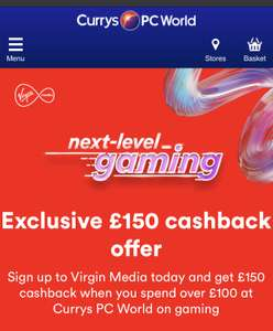Currys £150 Cashback promotion with Virgin Media when signing up