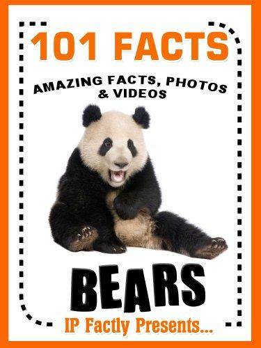 101 Facts... BEARS! Bear Books for Kids Free Kindle Ebook Free @ Amazon