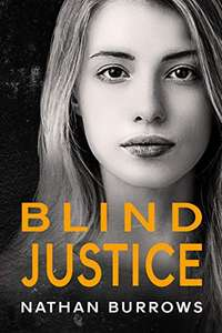 Vigilante Thriller 'Blind Justice' by Nathan Burrows: Kindle Edition Free @ Amazon