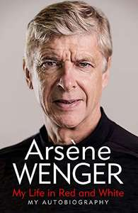 Arsene Wenger: My Life in Red and White £8.60 + £2.99 NP @ Amazon