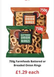 750g Farmfoods Battered or Breaded Onion Rings £1.29 each