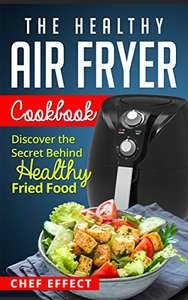 Free kindle ebook - The Healthy Air Fryer Cookbook: Discover the Secret Behind Healthy Fried Food - Free Kindle Edition @ Amazon