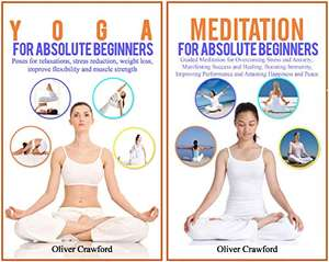 2 Books - Meditation & Yoga for absolute beginners: Guided Meditation for Overcoming Stress and Anxiety Kindle edition - Free @ Amazon