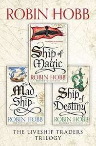 The Complete Liveship Traders Trilogy (kindle): Ship of Magic, The Mad Ship, Ship of Destiny £4.89 @ Amazon