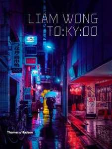 TO:KY:OO hardcover photography art book by Laim Wong £22.08 @ Books Etc