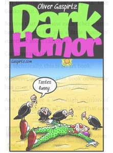 Dark Humor: And Words of Wisdom from an Unknown Genius free at Amazon (for Kindle)