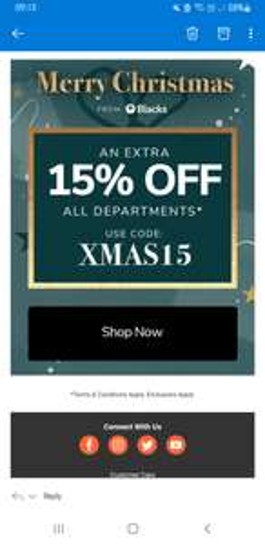 15% off all departments at blacks. Valid until 30/12/2020