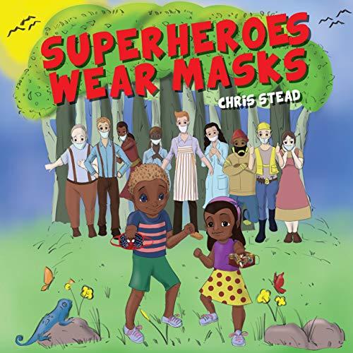 Free Kindle eBook about mask wearing for kids - Superheroes wear masks