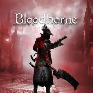 Bloodborne™: Game of the Year Edition (PS4) £11.68 (Using PSN Credit) @ PlayStation PSN
