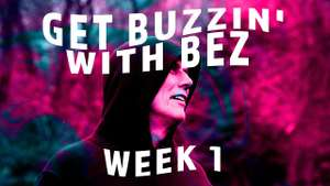 Get Buzzin' With Bez: Free Fitness Classes with The Happy Mondays star @ YouTube