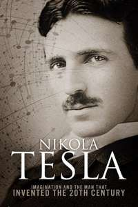 Nikola Tesla: Imagination and the Man That Invented the 20th Century - Kindle Edition Free @ Amazon