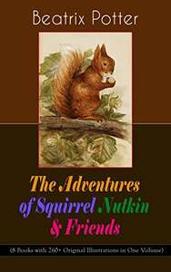 The Adventures of Squirrel Nutkin & Friends by Beatrix Potter Kindle Edition FREE at Amazon
