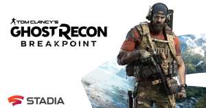 Tom Clancy's Ghost Recon Breakpoint £7.79 @ Google Stadia