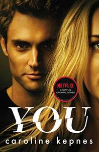 You (Now a Major Netflix series) by Caroline Kepne - Kindle Edition now 99p @ Amazon