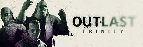 [Steam] Outlast Trinity (PC) Inc Outlast, Outlast Whistleblower & Outlast 2 - £5.45 @ Steam Store