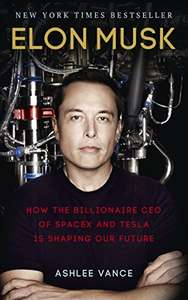 Kindle Edition: Elon Musk: How the Billionaire CEO of SpaceX and Tesla is Shaping our Future Kindle Edition £1.99 @ Amazon