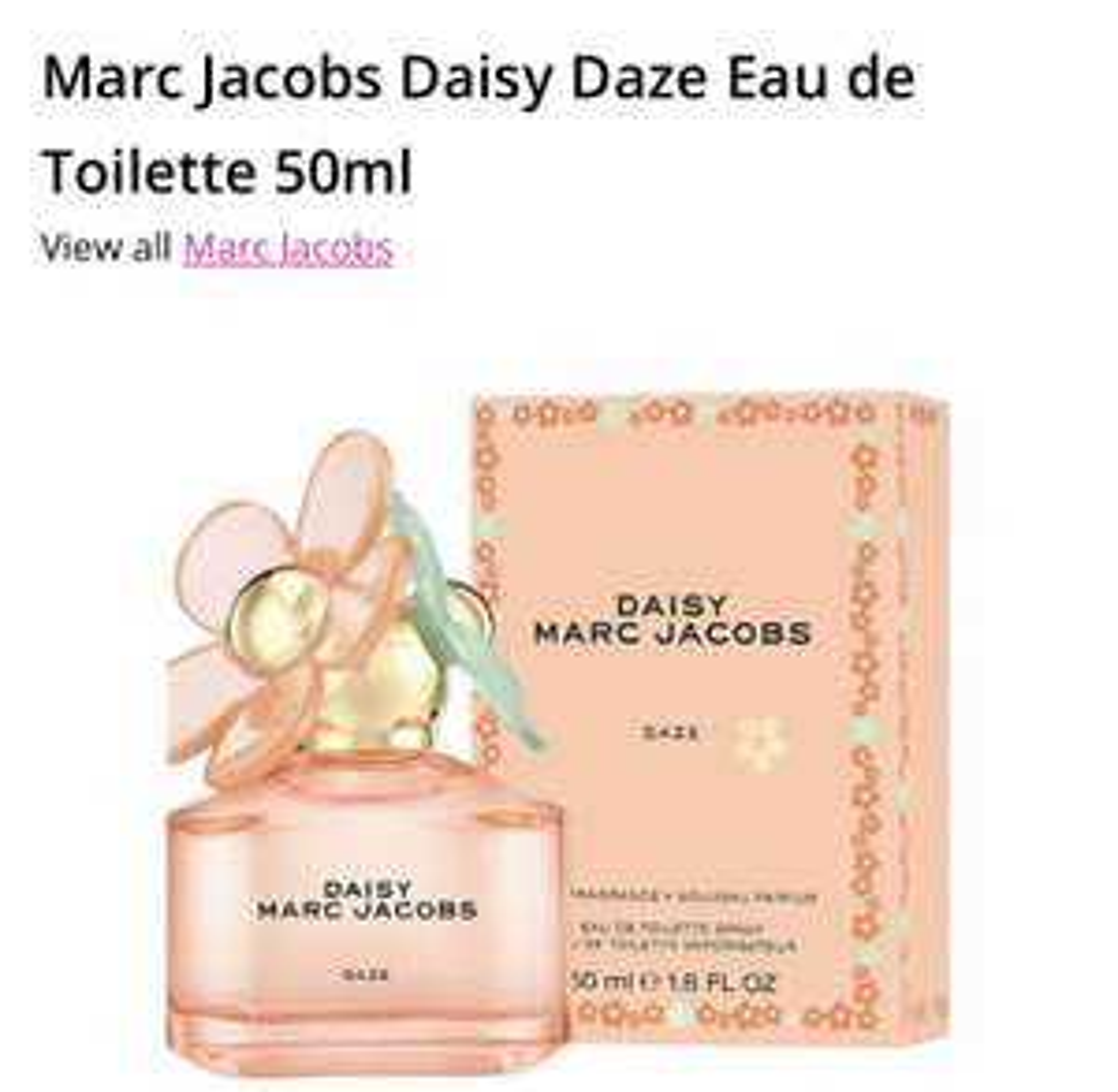 Marc Jacobs Daisy Daze Eau de Toilette 50ml £30 at Superdrug
