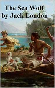 The Sea Wolf Annotated Kindle Edition by Jack London FREE at Amazon