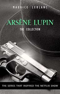Arsène Lupin Final Collection - free Kindle Edition @ Amazon